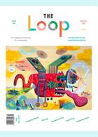 The Loop Magazine Issue Issue 4