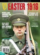 Ireland's Military Story Easter Special Edition Magazine Issue Easter1916