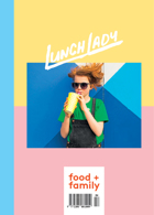 Lunch Lady Magazine Issue Issue 4