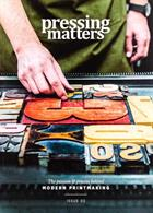 Pressing Matters Magazine Issue Issue 3