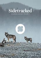 Sidetracked Magazine Issue Vol 13