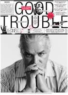 Good Trouble Magazine Issue