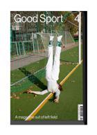 Good Sport Magazine Issue NO 4