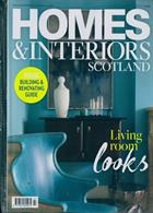 Homes And Interiors Scotland Magazine Issue NO 127