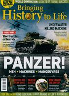 Bringing History To Life Magazine Issue NO 31
