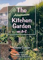 The Alternative Kitchen Garden Magazine Issue ONE SHOT