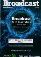 Broadcast Magazine Issue 07/06/2019
