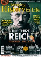 Bringing History To Life Magazine Issue NO 32