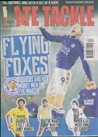 Late Tackle Magazine Issue NO 63