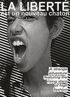 La Liberte Est Un Nouveau Chaton Magazine Issue Vol 1