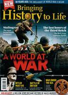 Bringing History To Life Magazine Issue NO 33