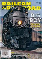 Railfan & Railroad Magazine Issue JUL 19