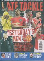 Late Tackle Magazine Issue NO 64