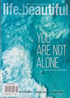 Life Beautiful Magazine Issue NOT ALONE