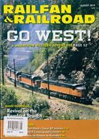Railfan & Railroad Magazine Issue AUG 19