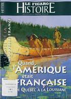 Le Figaro Histoire Magazine Issue 45