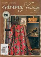 Simply Vintage Quilts Crafts Magazine Issue NO 32
