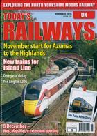 Todays Railways Uk Magazine Issue NOV 19
