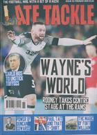 Late Tackle Magazine Issue NO 65