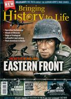 Bringing History To Life Magazine Issue NO 36