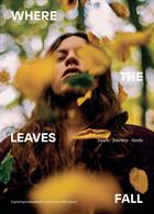 Where The Leaves Fall Magazine Issue