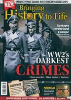 Bringing History To Life Magazine Issue NO 37