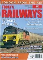 Todays Railways Uk Magazine Issue DEC 19