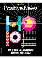 Positive News Magazine Issue Issue 100