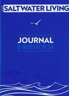 Coast Saltwater Living Magazine Issue NO 4