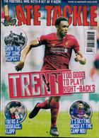 Late Tackle Magazine Issue NO 66