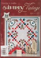 Simply Vintage Quilts Crafts Magazine Issue NO 33