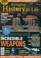 Bringing History To Life Magazine Issue NO 38