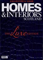 Homes And Interiors Scotland Magazine Issue NO 130