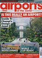 Airports Of The World Magazine Issue JAN-FEB