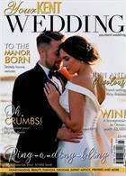 Your Kent Wedding Magazine Issue MAR-APR