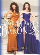 Baroness Magazine Issue Sarah BakerXVersace