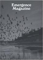 Emergence Magazine Issue Vol 1