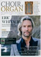 Choir & Organ Magazine Issue FEB 20