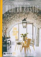 Country Living Modern Rustic Magazine Issue NO 16
