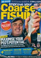 Improve Your Coarse Fishing Magazine Issue NO 360
