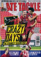 Late Tackle Magazine Issue NO 67