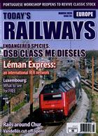 Todays Railways Europe Magazine Issue MAR 20