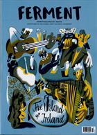 Ferment Magazine Issue NO 50