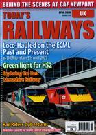 Todays Railways Uk Magazine Issue APR 20