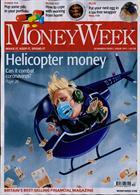 Money Week Magazine Issue NO 991
