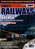 Todays Railways Europe Magazine Issue APR 20