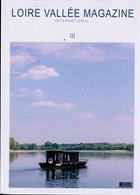 Loire Vallee Magazine Issue 03