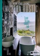 Country Living Modern Rustic Magazine Issue NO 17