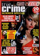 True Crime Special Magazine Issue SUMMER