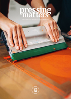 Pressing Matters Magazine Issue Issue 12